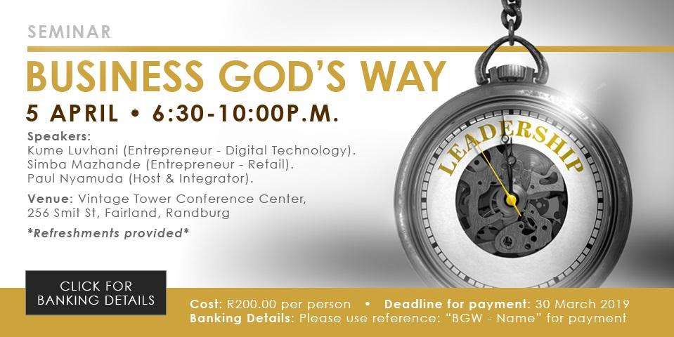 http://gochurch.co.za/events/business-gods-way-seminar-johannesburg/